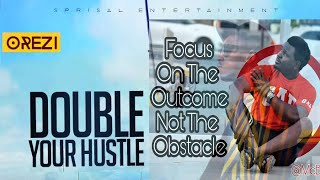 Double Your Hussle   100% Comedy   Latest Funny Comedy Music- Orezi