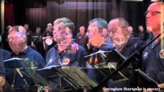 Sheringham Shantymen - Blow the Man Down