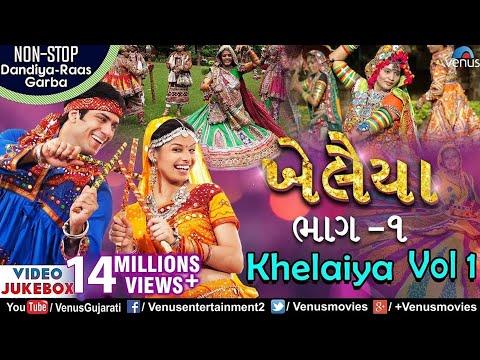 Xxx Mp4 Khelaiya Vol 1 ખેલૈયા Non Stop Gujarati Dandiya Raas Garba JUKEBOX Best Dandiya Garba Songs 3gp Sex