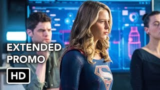 Supergirl 3x19 Extended Promo