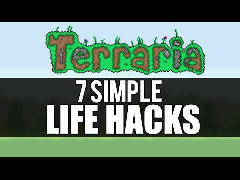 Terraria Life Hacks ANY Player Can Use! Tips and Tricks for Terraria 1.3