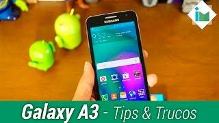 Samsung Galaxy A3 - Tips y Trucos