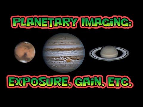 Planetary Imaging Exposure Gain Etc.