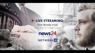 WATCH LIVE: Van Breda Trial - Day 47