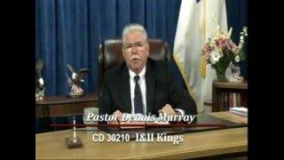 Shepherd's Chapel Pastor Dennis Murray 2 Kings 8:16 1 8 2016