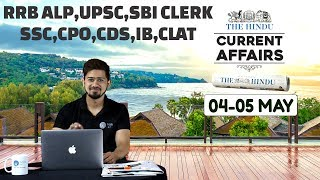 CURRENT AFFAIRS | THE HINDU | 4th - 5th May 2018 | UPSC,RRB,SBI CLERK/IBPS,SSC,CLAT & OTHERS