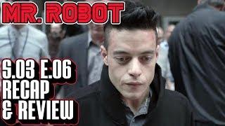 [Mr Robot] Season 3 Episode 6 Recap & Review   eps3.5_kill-pr0cess.inc Breakdown