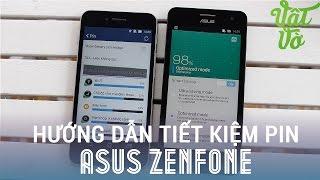 [Review dạo] Hướng dẫn tiết kiệm pin điện thoại Asus Zenfone, Padfone và Android nói chung
