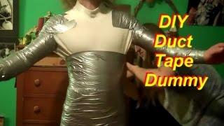 Duct Tape Mannequin Tutorial