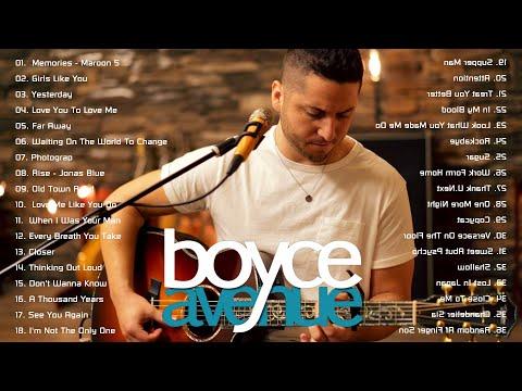 Boyce Avenue Greatest Hits Boyce Avenue Acoustic playlist 2020
