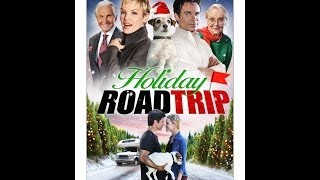 Holiday Road Trip - (Official Trailer)