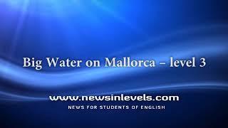 Big Water on Mallorca – level 3
