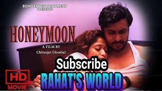 HONEYMOON By Shaan & Kohimaa Bengali Short Film HD