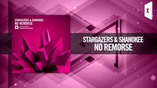 Stargazers & Shanokee - No Remorse [FULL] (Amsterdam Trance / Raz Nitzan Music)