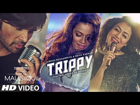 Xxx Mp4 Trippy Video Song AAP SE MAUSIIQUII Himesh Reshammiya Neha Kakkar Kiran Kamath T Series 3gp Sex