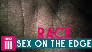 Race | Sex On The Edge