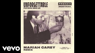 French Montana - Unforgettable (Mariah Carey Remix) ft. Swae Lee, Mariah Carey (Official Audio)