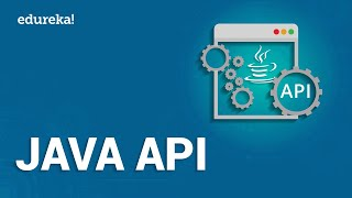 Java API | Developing Restful APIs | Rest API In Java | Java Tutorial | Java Training | Edureka