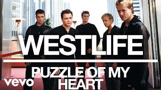 Westlife - Puzzle of My Heart (Official Audio)