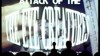 MST3K - 418 - Attack of the Eye Creatures