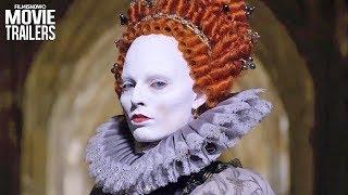 MARY QUEEN OF SCOTS Trailer NEW (2018) - Saoirse Ronan, Margot Robbie Movie