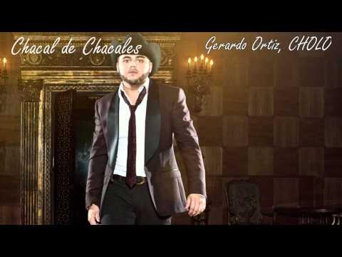 Chacal De Chacales Gerardo Ortiz CORRIDOS