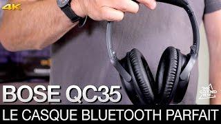 Bose QC35 : le casque bluetooth parfait