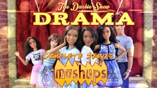 Mash Ups: The Darbie Show DRAMA | Complete Series
