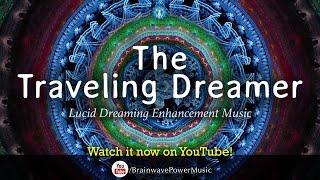 Lucid Dreaming Music: