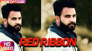 Red Ribbon | Amar Sajaalpuria & Ft.Jaz Buttar | Latest Punjabi Song 2017 | Speed Records
