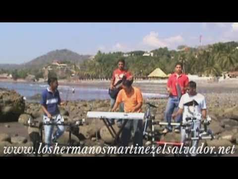 Los Hermanos Martinez de El Salvador DAME LA OPORTUNIDAD vol.26