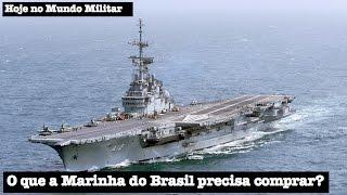 O que a Marinha do Brasil precisa comprar?