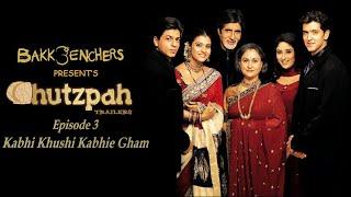 Bakkbenchers: Chutzpah Trailers: Episode 3 - Kabhi Khushi Kabhie Gham - Full Episode