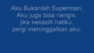 Bukan Superman With Lyrics(Lucky Laki)