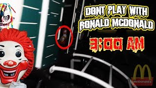 (LETS PLAY?!) DONT PLAY WITH RONALD MCDONALD AT 3 AM (THIS IS WHY) HE FOLLOWED US!!