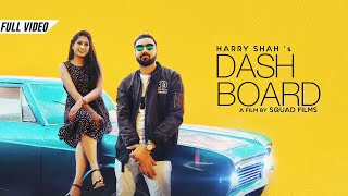 Dashboard (Full Video) Harry Shah | Raj Fatehpur | Ranjit | Latest Punjabi Songs 2018