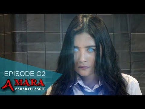 Amara Sahabat Langit - Episode 02   Sinetron 2017