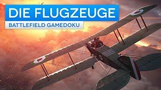 Battlefield 1 Die Flugzeuge im Detail - Luftkampf