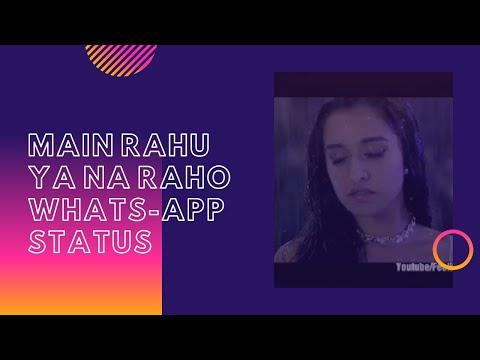 Xxx Mp4 Main Rahoon Ya Na Rahoon Whatsapp Status Video 30s Wharsapp Status Video Hindi 3gp Sex