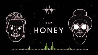 GOJA - HONEY [FREE DOWNLOAD]