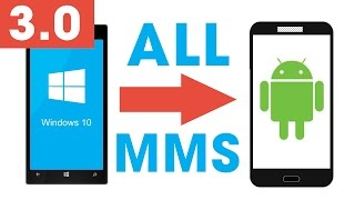 How to transfer MMS from Windows Phone to Android || Method 3.0