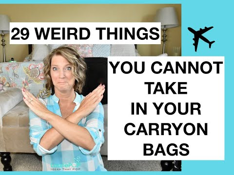 29 Items You Cannot Take in a Carryon Bag on an Airplane