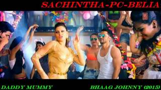 Daddy Mummy  Full Song Video Bhaag Johnny 2015 Devi Sri Prasad Amp Mm Manasi  720p