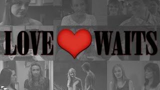 Love Waits / Trailer