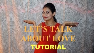 Dance Tutorial PART 1 : Let's Talk about Love from BAAGHI