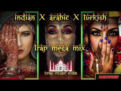 Xxx Mp4 Best INDIAN TRAP X ARABIC TRAP X TURKISH TRAP Mix Compilation 2017 Bass Boosted Trap Music Mixes 3gp Sex