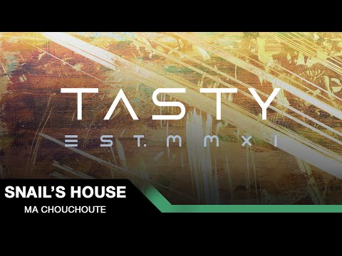 Snail's House - Ma Chouchoute [Tasty Release]