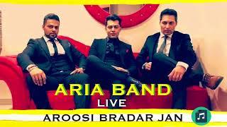 ARIA BAND - LIVE - AROOSI BRADAR JAN - 2018