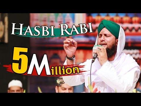 Hasbi Rabbi Jallallah | Tere Sadqe Me Aaqa | Asad Raza Attari | New HD Kalam 2018