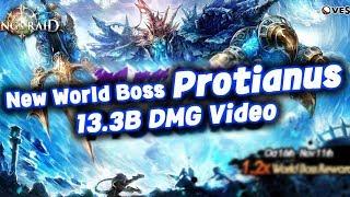[King's raid/킹스레이드] New World Boss Protianus 13.2B DMG video